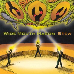 Wide Mouth Mason - Stew - Zortam Music