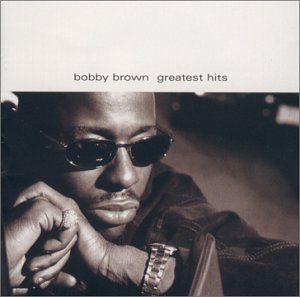 Bobby Brown - Greatest Hits - Zortam Music