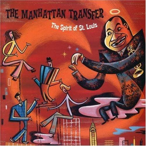 Manhattan Transfer - Spirit of St. Louis - Zortam Music