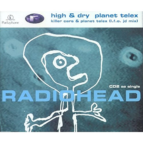 Radiohead - High & Dry - Zortam Music