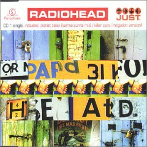 Radiohead - Just (CD1) - Zortam Music
