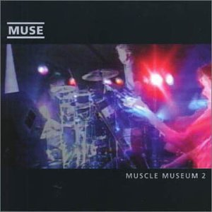 Muse - Muscle Museum (Cd2) - Zortam Music