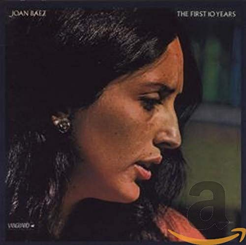 Joan Baez - The First 10 Years - Zortam Music