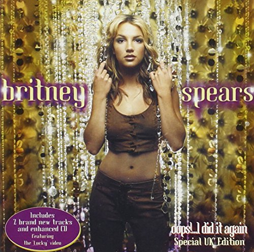 Britney Spears - Oops!..I Did It Again - Zortam Music