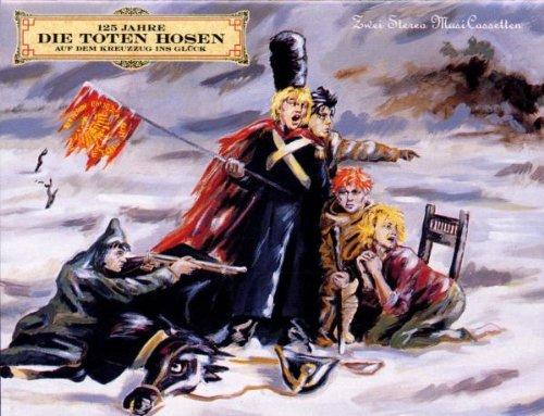 Die Toten Hosen - Auf Dem Kreuzzug Ins Glück (CD 1) - Zortam Music