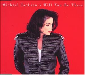 Michael Jackson - Will You Be There - Zortam Music