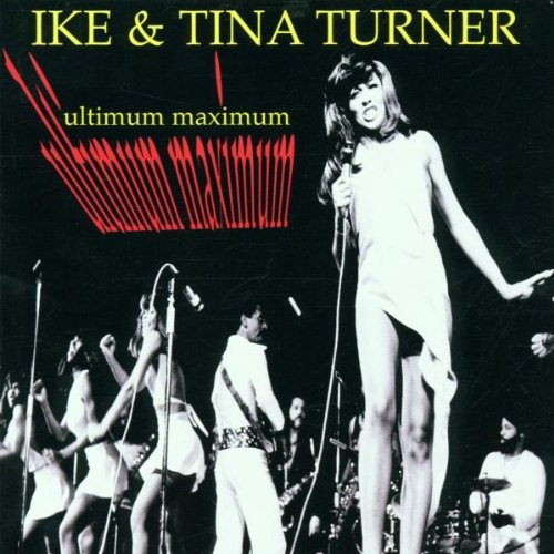 Ike & Tina Turner - Ultimate Maximum - Zortam Music