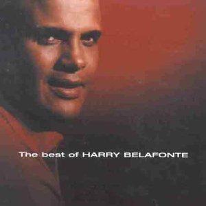 Harry Belafonte - The Best of Harry Belafonte - Zortam Music