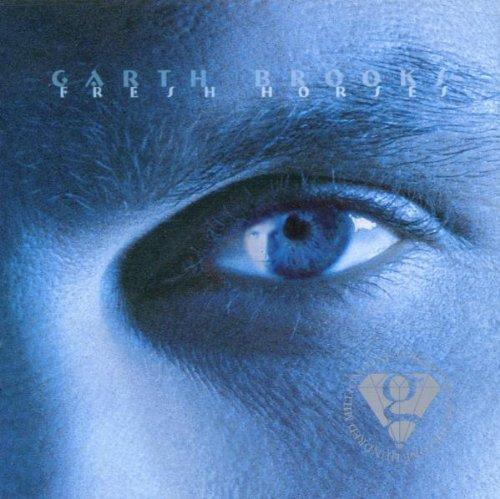 Garth Brooks - Fresh Horses (Limited Series) - Zortam Music