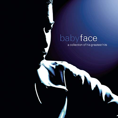 Babyface - A Collection of His Greatest Hits - Zortam Music