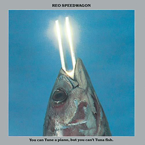 REO Speedwagon - You Can Tune a Piano, But You - Zortam Music