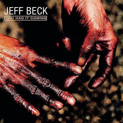 Jeff Beck - You Had It Coming - Lyrics2You