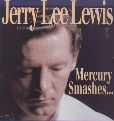 Jerry Lee Lewis - Mercury Smashes (CD9) - Lyrics2You