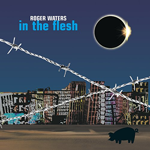 Roger Waters - In the Flesh Live - Zortam Music