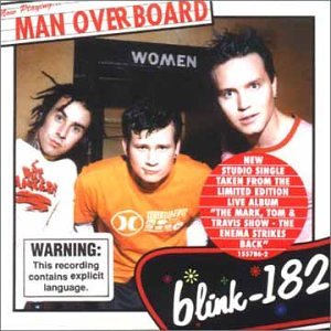 Blink 182 - Man Overboard - Zortam Music