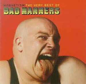 Bad Manners - Magnetism (The Very Best Of Bad Manners) [UK] - Zortam Music