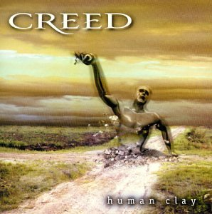 Creed - Human Clay - Zortam Music
