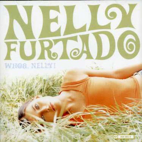 Nelly Furtado - Whoa, Nelly_ - Zortam Music