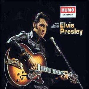 Elvis Presley - Meer Dan Het Beste Van Elvis Presley - Zortam Music