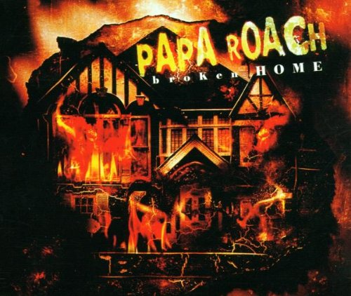 Papa Roach - Broken Home - Zortam Music