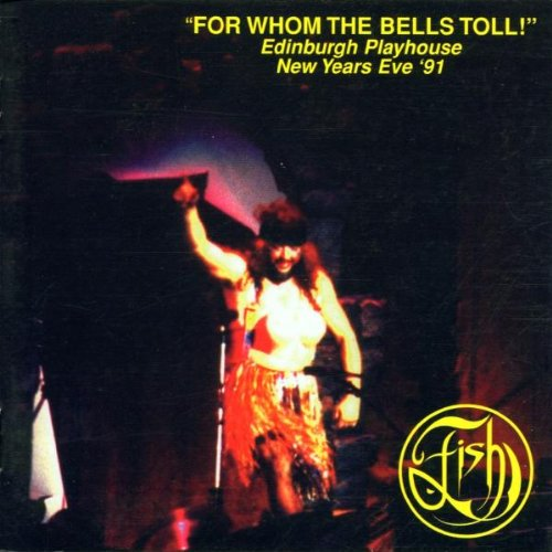 Fish - For Whom The Bells Toll (Disc 1) - Zortam Music