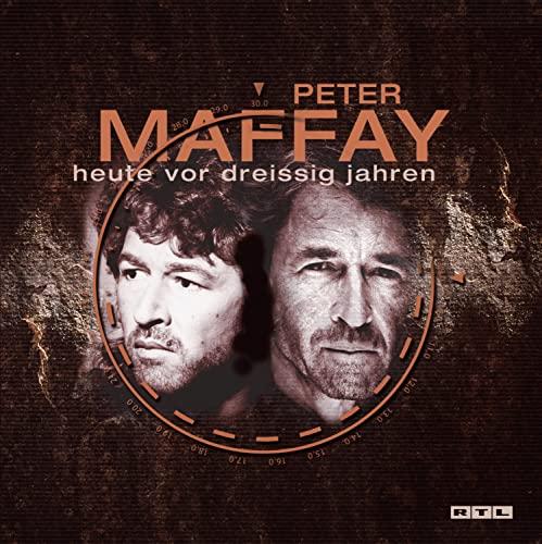 Peter Maffay - Heute Vor Dreissig Jahren - Zortam Music