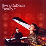 Breakout: Best of Swing out Sister