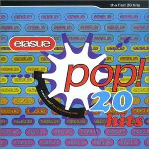 Erasure - Pop First 20 Hits - Zortam Music