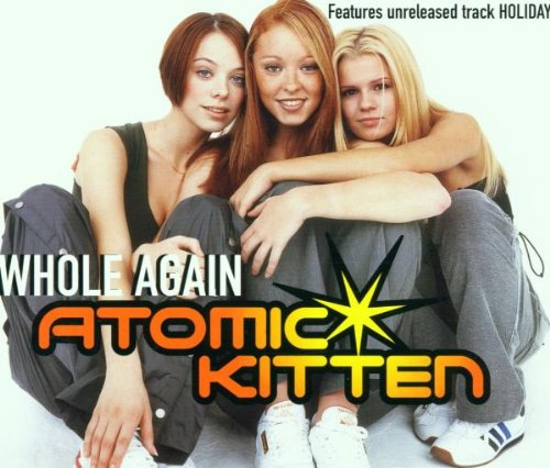 Atomic Kitten - Whole Again - Zortam Music