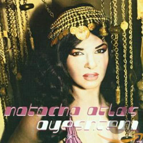 Natacha Atlas - Ayeshteni - Zortam Music