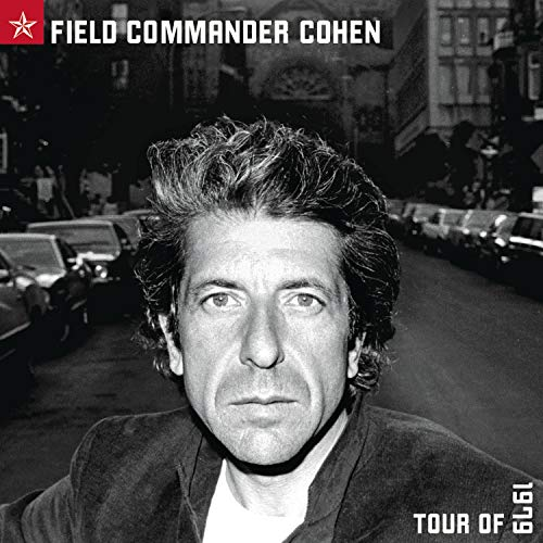 Leonard Cohen - Field Commander Cohen: Tour of 1979 - Zortam Music