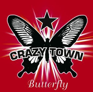 Crazy Town - Butterfly (techno remix) - Zortam Music