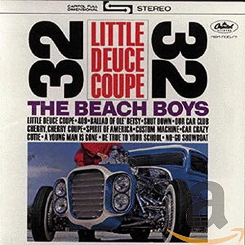 Beach Boys - Little Deuce Coupe - Zortam Music