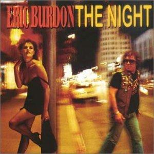 Eric Burdon - The Night - Zortam Music