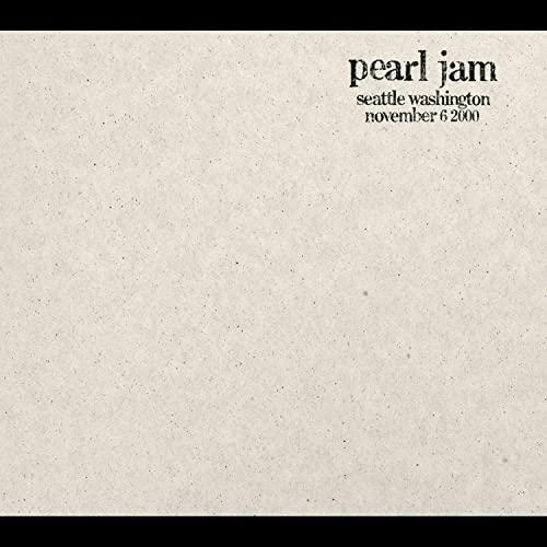 Pearl Jam - Seattle, Washington, November 6, 2000 - Zortam Music