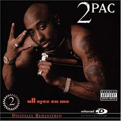 2 Pac - All Eyez on Me [Explicit] 2cd - Zortam Music