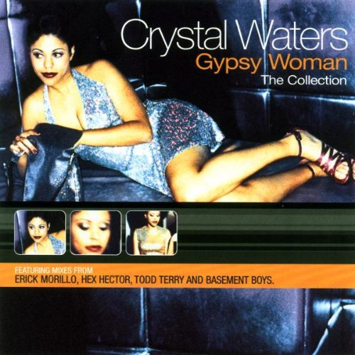 Crystal Waters - Gypsy Woman - Zortam Music
