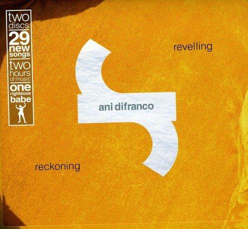 Ani Difranco - Revelling / Reckoning (Disc 1: Revelling) - Zortam Music