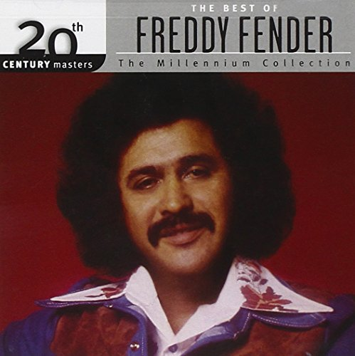 Freddy Fender - 20th Century Masters - The Millennium Collection The Best of Freddy Fender - Zortam Music