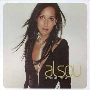 Alsou - Before You Loved Me - Zortam Music