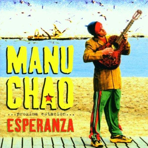 Manu Chao - Proxima Estacion_ Esperanza - Zortam Music