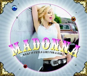 Madonna - What It Feels Like For A Girl (Remixes) - Zortam Music