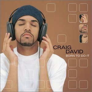Craig David - [Born To Do It] - Zortam Music