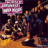 THE BEST OF JAPANESE HIP HOP vol .2