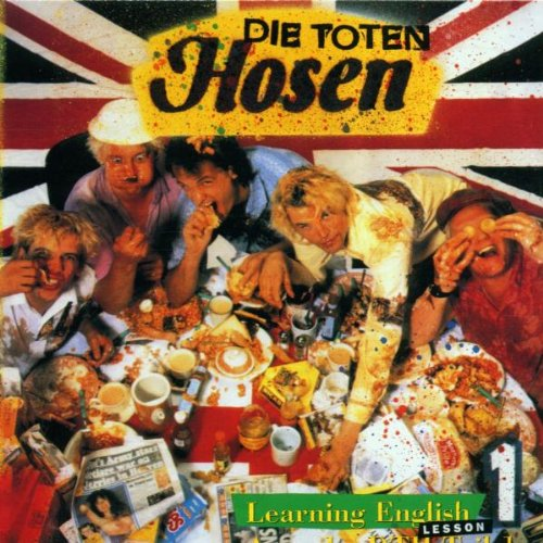 Die Toten Hosen - Learning English, Lesson 1 - Zortam Music