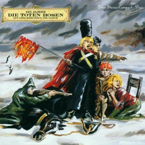 Die Toten Hosen - Kreuzzug Ins GlOck - Zortam Music