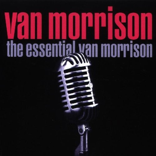 Van Morrison - The Essential Van Morrison - Lyrics2You