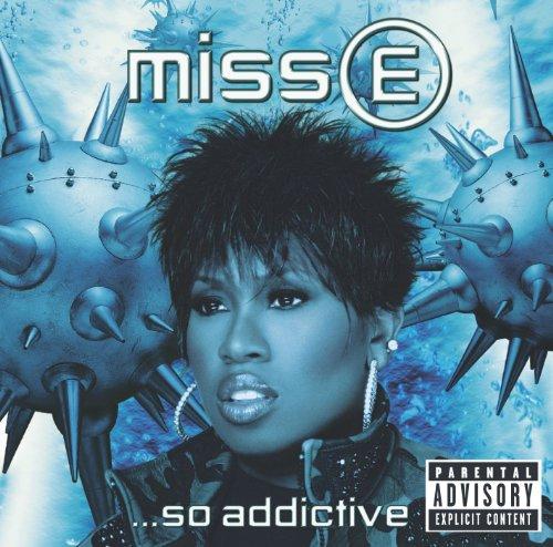 Missy Elliott - Miss E So Addictive (Clean Ret - Zortam Music
