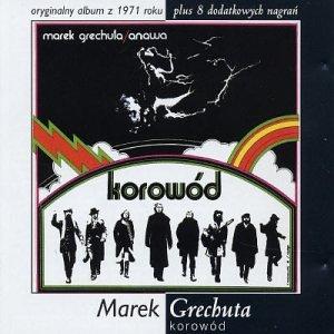 Marek Grechuta - Korowod - Zortam Music