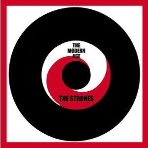 The Strokes - The Modern Age EP - Zortam Music